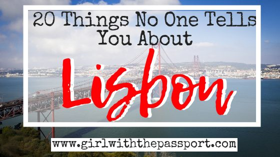 Lisbon Travel Tips: 20 Things No One Tells You About Lisbon Portugal