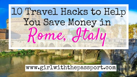 How to Save Money in Rome, Italy