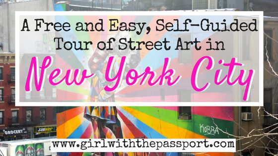 A Local's Free, Self-Guided NYC Street Art Tour
