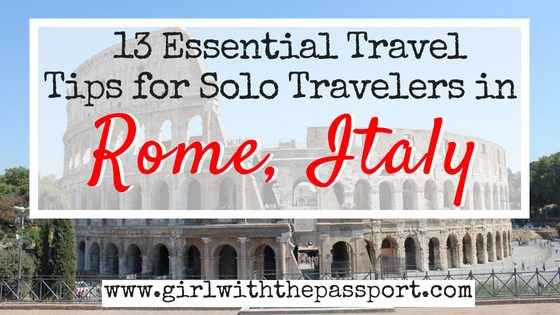 Solo Travel Rome Italy: How to Travel Rome When You're Alone