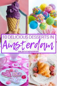 Calling all Amsterdam foodies! The ultimate dessert bucket list for foodies in Amsterdam! 10 absolutely must try desserts spots that need to be on your Amsterdam foodie bucket list! If not, add them to your Amsterdam itinerary now! Here are the top 10 desserts that all food lovers should try while in Amsterdam. #whattoeatin #Amsterdam #travelbucketlist #foodietravel #Netherlands