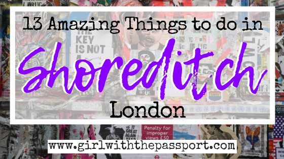 What to do in Shoreditch: 13 Fun Things to do in Shoreditch!