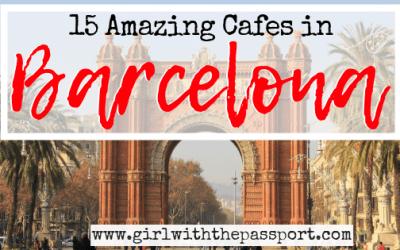15 Best Cafes in Barcelona