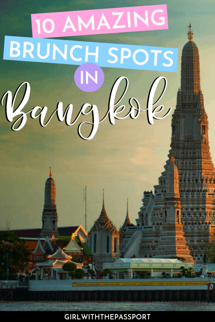 Brunch in Bangkok | Where to eat in Bangkok | Bangkok Thailand Restaurants | Bangkok Travel | Where to eat in Bangkok | Bangkok Foodie Guide | Things to do in Bangkok | Bangkok Thailand Food | Bangkok Itinerary #BangkokGuide #BangkokFood #BangkokTrip #BangkokTravel