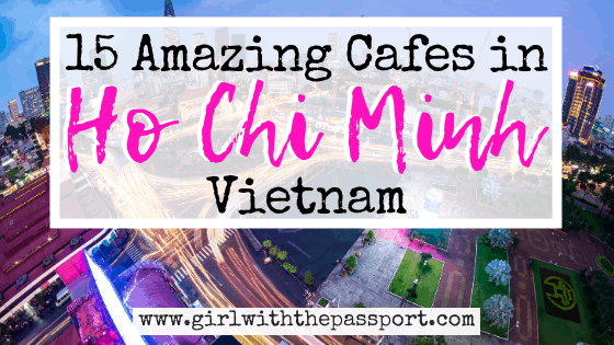 The 15 BEST Saigon Cafes in Ho Chi Minh City!