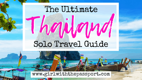 An Expert's Guide to Thailand Solo Travel