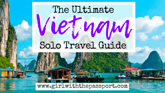 An Expert's Guide to Vietnam Solo Travel