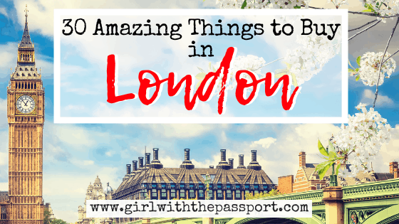 30 Amazing Things to Buy in London: The Best Souvenirs from London
