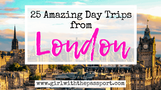 25 Astounding Day Trips from London by Train!