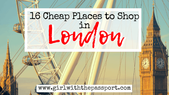 16 Amazing, Super Cheap London Shopping Spots!