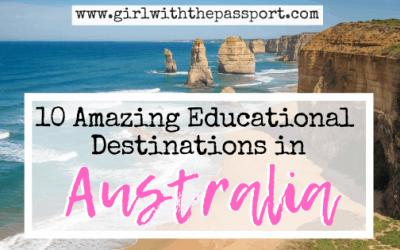 Travelling Around Australia: 10 Amazing Educational Destinations