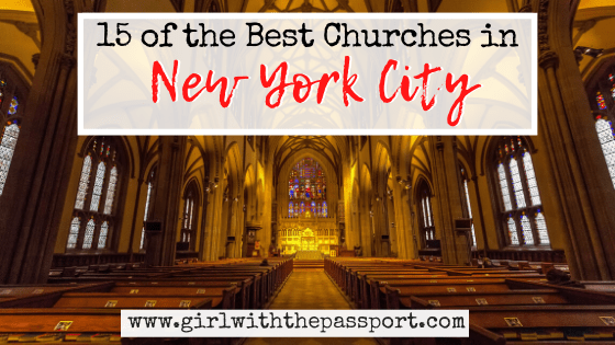 15+ Best Churches in NYC (with Secret Tips from a Local)!