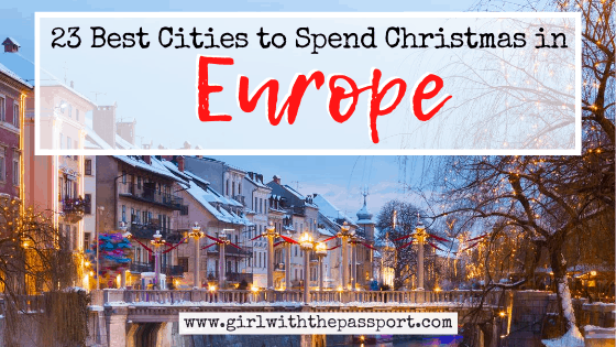 23 of the Best Places to Spend Christmas in Europe
