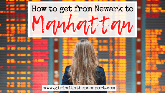 How to get from Newark Airport to Manhattan: An Amazing Local's Guide