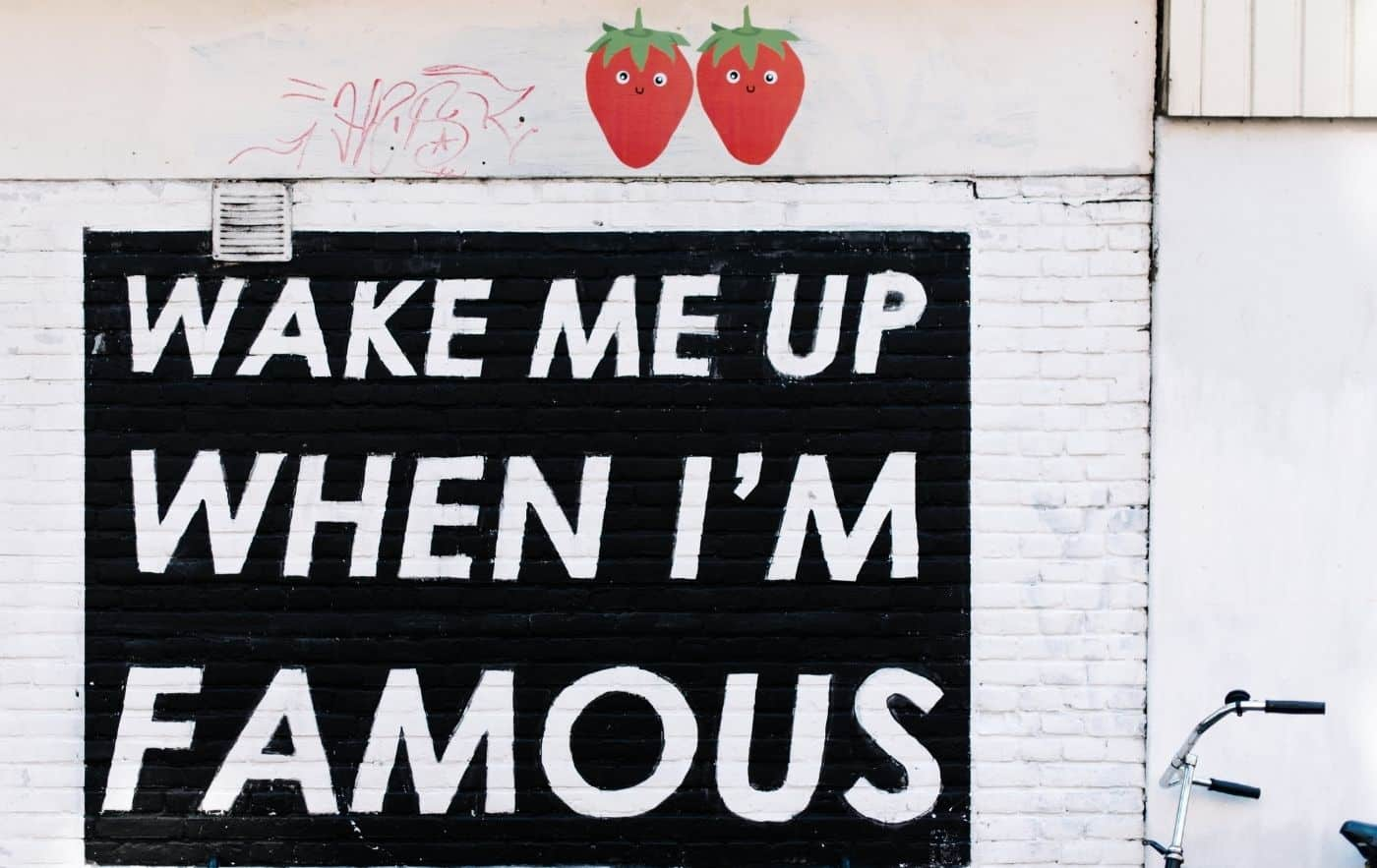 Wake Me Up When I'm Famous Mural in Amsterdam