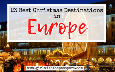 23 of the Best European Christmas Destinations!