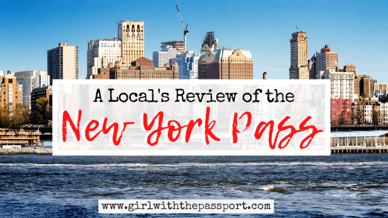 A New York Pass Review from a Local – Is it Really Worth it?