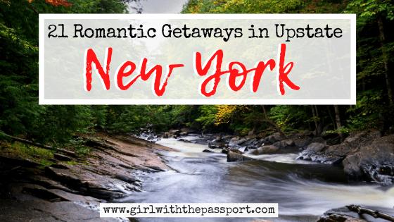 21 Amazing Romantic Getaways in Upstate New York