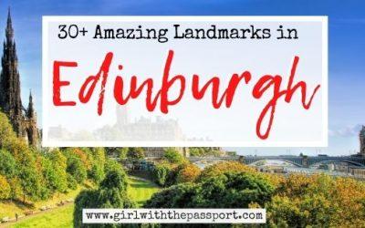 30+ Amazing and Famous Edinburgh Landmarks You'll Love!