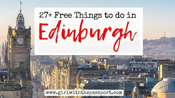 27+ Best Free Things to do in Edinburgh!