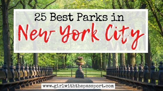 25 Best Parks in NYC!