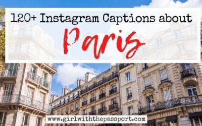 120+ Amazing Paris Captions for Instagram!