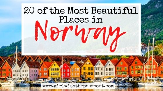 20 of the Most Beautiful Places in Norway