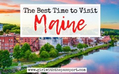 The Absolute Best Time to Visit Maine – With Amazing Expert Tips