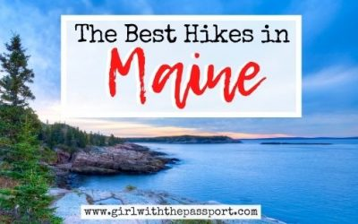 13 of the Most Awe-Inspiring, Best Hikes in Maine!