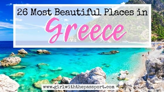 26 Most Beautiful Places in Greece