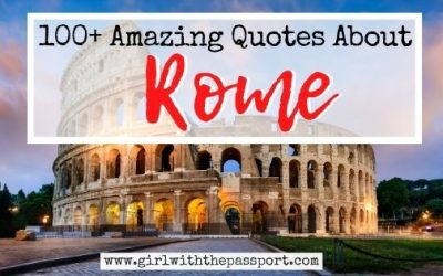 100+ Amazing Quotes About Rome