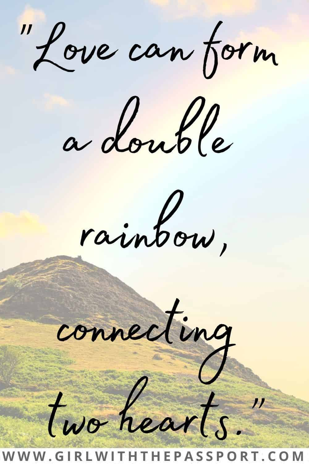 Best Rainbow Love Quotes and Rainbow Phrases about Love