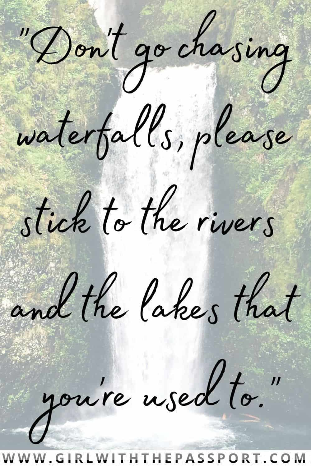 Best Chasing Waterfalls Quotes